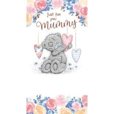 Just For You Mummy Me to You Bear Mother's Day Card
