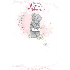For You Mum Me to You Bear Mother's Day Card
