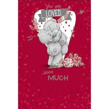 Loved Sooo Much Me to You Bear Valentines Day Card