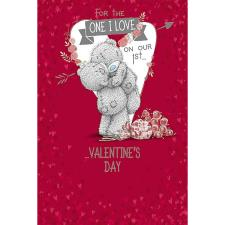 1st Valentines Day One I Love Me to You Bear Card
