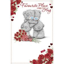 My Favourite Place Me to You Bear Valentines Day Card