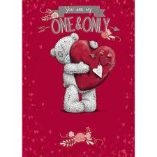 One & Only Me to You Bear Valentines Day Card