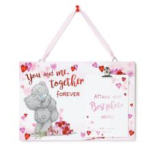 You and Me Together Me to You Bear Photo Plaque