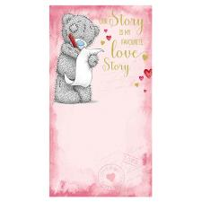 Love Story Me to You Bear Valentines Day Card