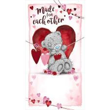 Made For Each Other Me to You Bear Valentine's Day Card