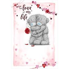 Love Of My Life Me to You Bear Valentine's Day Card