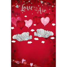Love Is In The Air Me to You Bear Valentine's Day Card