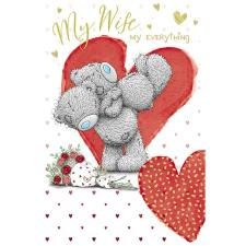 My Wife My Everything Me to You Bear Valentine's Day Card