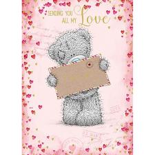 Sending All My Love Me to You Bear Valentines Day Card