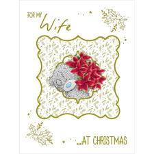 For My Wife Large Me to You Bear Christmas Card
