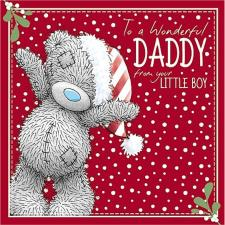 Wonderful Daddy From Your Little Boy Me to You Bear Christmas Card