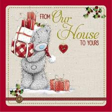 Our House To Yours Me to You Bear Christmas Card
