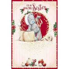 Amazing Sister Me To You Bear Christmas Card