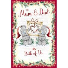 Mum & Dad From Both Of Us Me to You Bear Christmas Card