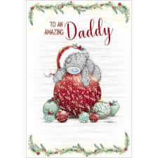 Amazing Daddy Me to You Bear Christmas Card