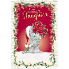 Amazing Daughter Me to You Bear Christmas Card