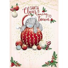 Santa Claus Is Coming To Town Me to You Bear Christmas Card