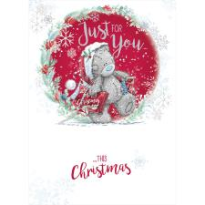 Just For You Me to You Bear Christmas Card