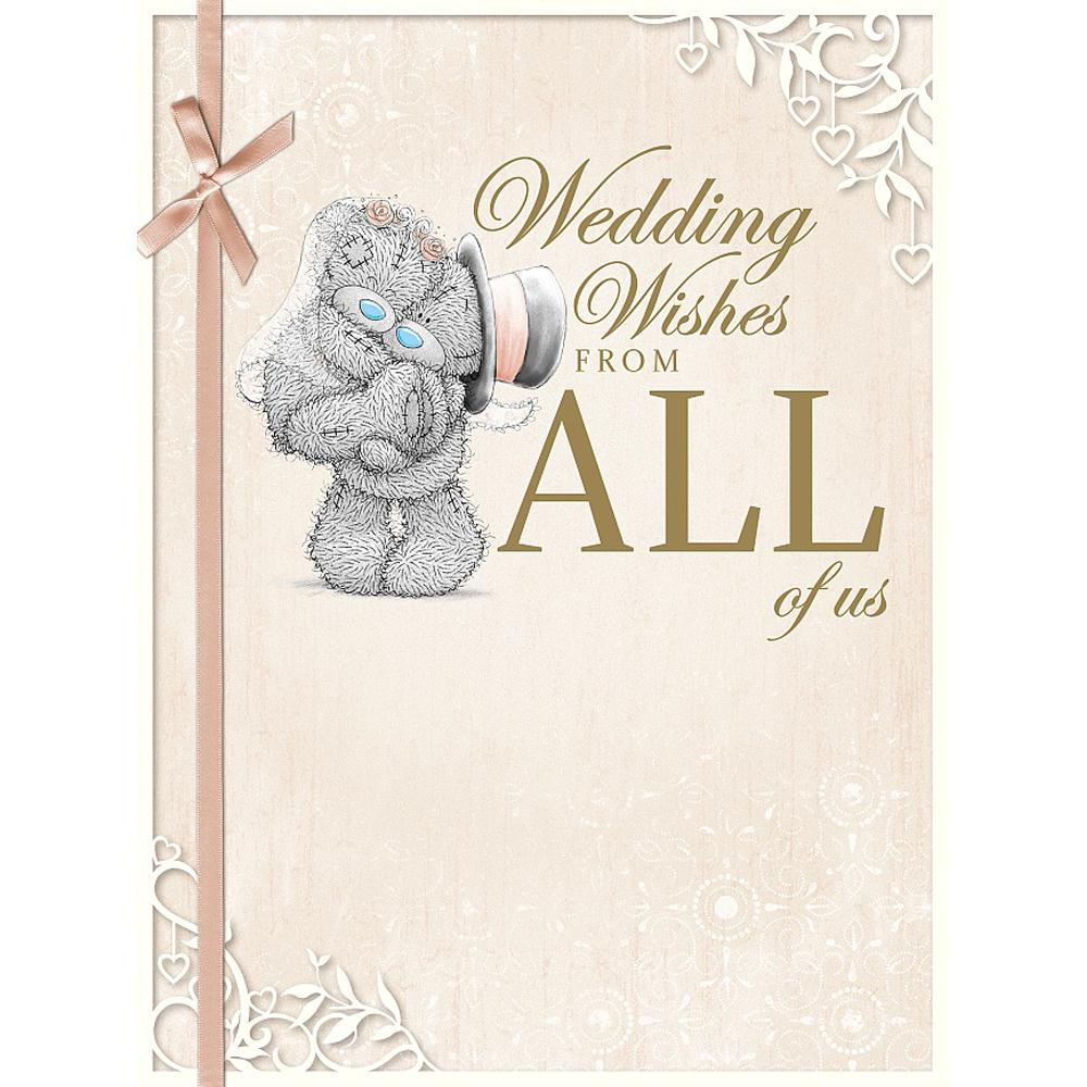 Wedding Wishes From All Of Us Large Me To You Bear Card A01ls116