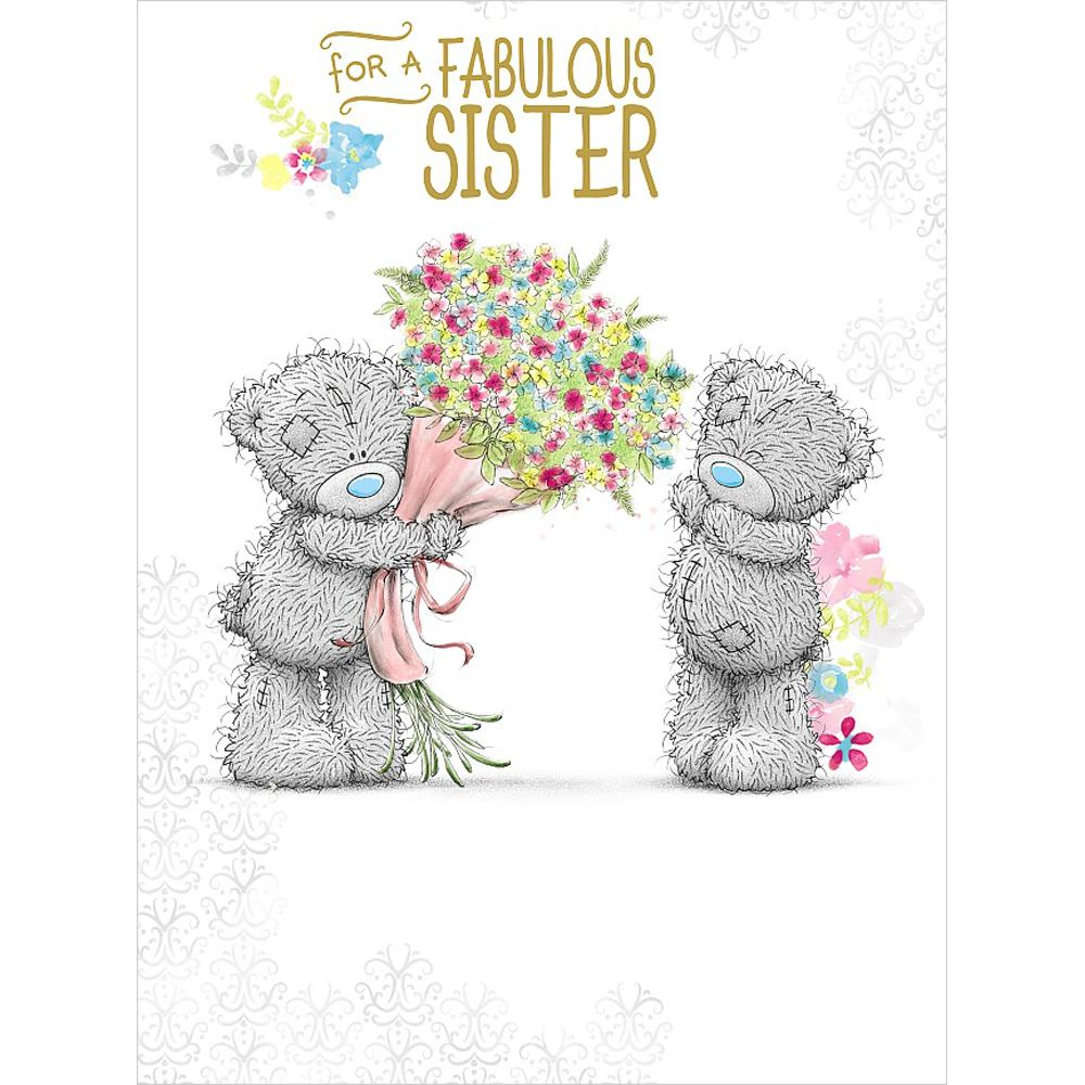 Fabulous Sister Me To You Bear Large Birthday Card 359