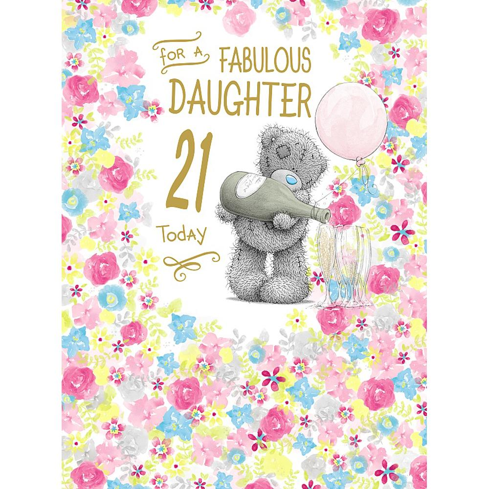 Daughter 21st Birthday Large Me To You Bear Card A01lz054