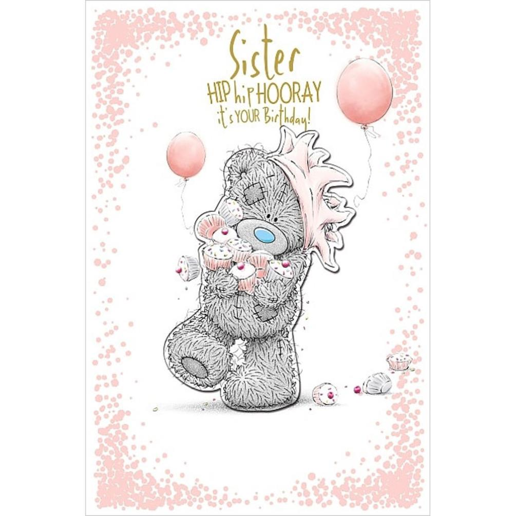 Sister Me To You Bear Birthday Card 399
