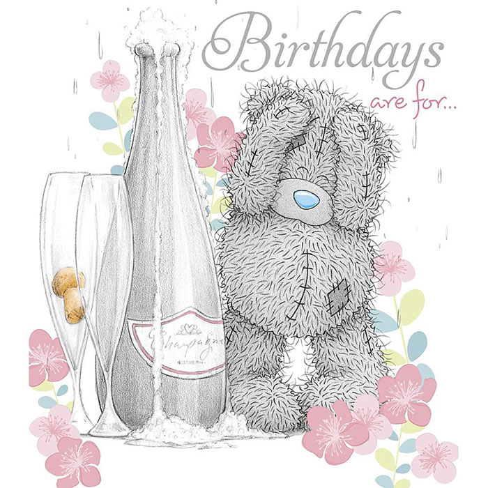 Tatty Teddy with Champagne Me to You Birthday Card A01UN003 Me – Me to You Birthday Card
