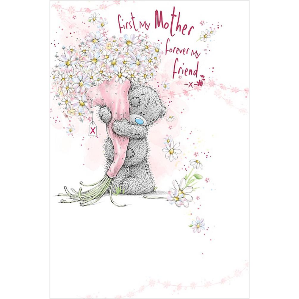 Mother Forever My Friend Me to You Bear Mother's Day Card