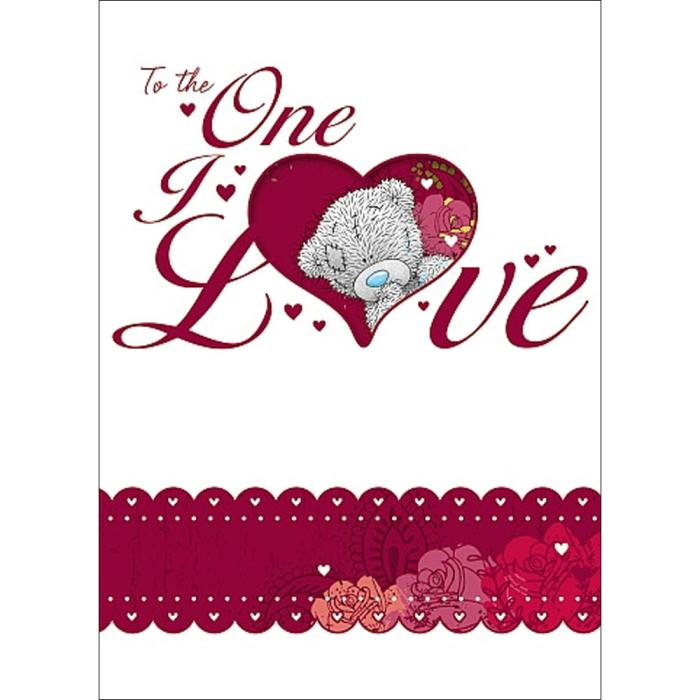To The One I Love Me To You Bear Valentine