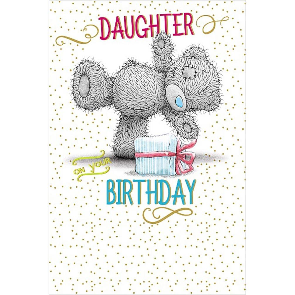 Daughter Me To You Bear Birthday Cards